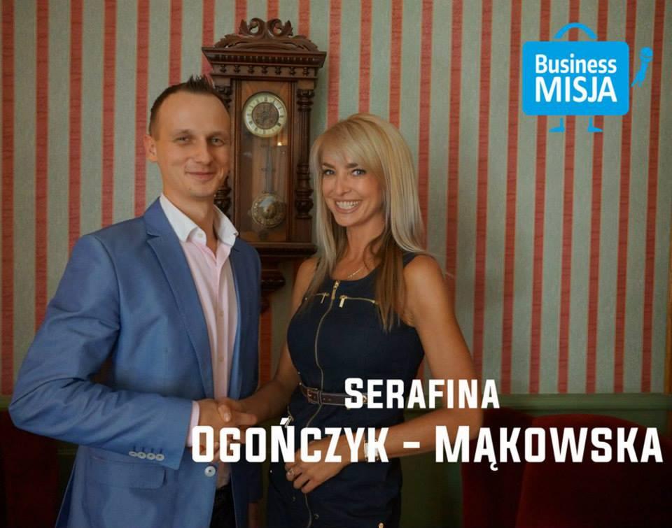 Serafina Ogończyk-Mąkowska w Business Misji – Inspirujące wywiady z ludźmi sukcesu.